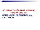 Thuốc khi có thai và cho bú