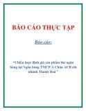 """Báo cáo: """"Chiến lược điṇh giá san̉ phâm̉ thẻ ngân haǹ g tại Ngân hàng TMCP Á Châu ACB chi nhánh Thanh Hoá """""""