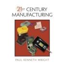 21st Century Manufacturing Episode 1 Part 1