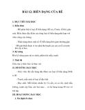 BÀI 12: BIẾN DẠNG CỦA RỄ I. MỤC TIÊU BÀI HỌC 1. Kiến thức - HS phân biệt 4