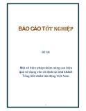 Đề tài: Một số biện pháp nhằm nâng cao hiệu quả sử dụng vốn cố định tại nhà khách Tổng liên đoàn lao động Việt Nam