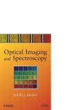 OPTICAL IMAGING AND SPECTROSCOPY Phần 1