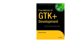 apress foundations_of gtk plus development 2007 phần 1