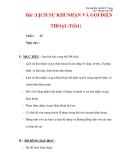 Giáo án môn đạo đức lớp 4 :Tên bài dạy : Bài :LỊCH SỰ KHI NHẬN VÀ GỌI ĐIỆN THOẠI (Tiết1)