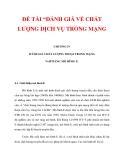 """ĐỀ TÀI """"ĐÁNH GIÁ VỀ CHẤT LƯỢNG DỊCH VỤ TRONG MẠNG CHƯƠNG IV_1"""