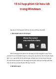 15 tổ hợp phím tắt hữu ích trong Windows