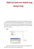 Cách tạo lệnh mở nhanh ứng dụng trong