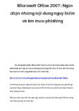 Microsoft Office 2007: Ngăn chặn những nội dung nguy hiểm và âm mưu phishing