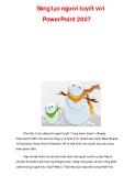 Sáng tạo người tuyết với PowerPoint 2007