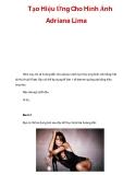 Tạo Hiệu Ứng Cho Hình Ảnh Adriana Lima