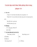Giáo án môn Toán lớp 3 :Tên bài dạy : Luyện tập cách thực hiện phép chia trong phạm vi 6