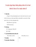 Giáo án môn Toán lớp 3 :Tên bài dạy : Luyện tập thực hiện phép chia số có hai chữ số cho số có một chữ số