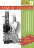 Cơ Khí Ca – Plus Guitarist