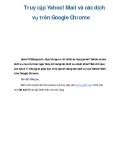 Truy cập Yahoo! Mail, các dịch vụ trên Google Chrome