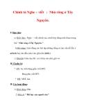 Giáo án Tiếng Việt lớp 3 : Tên bài dạy : Chính tả Nghe – viết : Nhà rông ở Tây Nguyên.