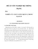 QoS trong mạng IP  NGHIÊN CỨU CHẤT LƯỢNG DỊCH VỤ TRONG MẠNG IP CHƯƠNG 2_1