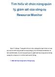 Tìm hiểu về chức năng quản lý, giám sát của công cụ Resource Monitor