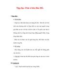 Giáo án Tiếng Việt lớp 3 : Tên bài dạy : Tập đọc Chú ở bên Bác Hồ.