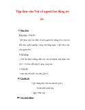 Giáo án Tiếng Việt lớp 3 : Tên bài dạy : Tập làm văn Nói về người lao động trí óc.