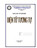 Báo cáo thí nghiệm điện tử tương tự - Bài 1