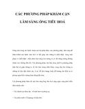 CÁC PHƯƠNG PHÁP KHÁM CẬN LÂM SÀNG ỐNG TIÊU HOÁ