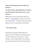 Những việc thông thường bạn nên biết trong Windows 7 Tùy chỉnh Taskbar, đặt mật