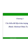 Chương 2: Các kiểu dữ liệu trừu tượng cơ bản (Basic Abstract Data Types)