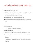 Giáo án Sinh học lớp 6 : Tên bài dạy : SỰ PHÁT TRIỂN CỦA GIỚI THỰC VẬT