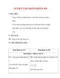 Giáo án môn Toán lớp 6 : Tên bài dạy : LUYỆN TẬP NHÂN PHÂN SỐ