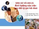 VAS 10 và IAS 21 - Ảnh hưởng  của việc thay đổi tỉ giá hối đoái