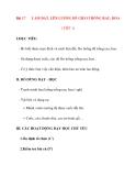 Giáo án lớp 7 môn Công Nghệ: Bài 17LÀM ĐẤT, LÊN LUỐNG ĐỂ GIEO TRỒNG RAU, HOA ( TIẾT 1)