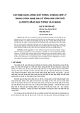 """Báo cáo khoa học: """"Xác định hàm l-ợng nhũ t-ơng, xi măng hợp lý trong công nghệ gia cố tổng hợp cấp phối Laterite bằng nhũ t-ơng và xi măng"""""""