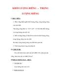 Giáo án Vật lý lớp 6 : Tên bài dạy : KHỐI LƯỢNG RIÊNG – TRỌNG LƯỢNG RIÊNG