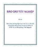 Đề tài: Giải pháp phòng ngừa hạn chế rủi ro lãi suất trong hoạt động kinh doanh tại NHNo & PTNT thị xã Sông Công, Thái Nguyên