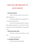 Giáo án Giáo dục công dân lớp 6 : Tên bài dạy : CÔNG ƯỚC LIÊN HỢP QUỐC VỀ QUYỀN TRẺ EM