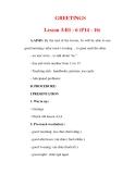 Giáo án Anh văn lớp 6 : Tên bài dạy : GREETINGS Lesson 3:B1 - 6 (P14 - 16)