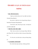 Giáo án Giáo dục công dân lớp 6 : Tên bài dạy : TÌM HIỂU LUẬT AN TOÀN GIAO THÔNG
