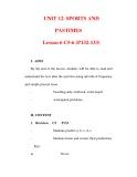 Giáo án Anh văn lớp 6 : Tên bài dạy : UNIT 12. SPORTS AND PASTIMES Lesson 6 C5-6 (P132-133)