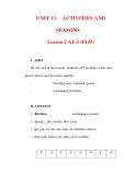Giáo án Anh văn lớp 6 : Tên bài dạy : UNIT 13. ACTIVITIES AND SEASONS Lesson 2 A2-3 (P135)