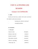 Giáo án Anh văn lớp 6 : Tên bài dạy : UNIT 13. ACTIVITIES AND SEASONS Lesson 1 A1-2 (P134-135)
