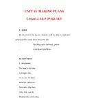 Giáo án Anh văn lớp 6 : Tên bài dạy : UNIT 14 MAKING PLANS Lesson 2 A4-5 (P142-143)