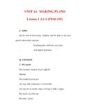 Giáo án Anh văn lớp 6 : Tên bài dạy : UNIT 14 MAKING PLANS Lesson 1 A1-3 (P134-135)