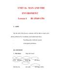 Giáo án Anh văn lớp 6 : Tên bài dạy : UNIT 16. MAN AND THE ENVIROMENT Lesson 4 B1 (P169-170)