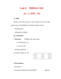 Giáo án Anh văn lớp 6 : Tên bài dạy : Unit 5: THINGS I DO A1 - 2 (P52 - 53)