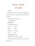 Giáo án Anh văn lớp 6 : Tên bài dạy : Unit six.  PLACES  B3 - 4 (p67)
