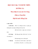 Giáo án Âm nhạc lớp 6 : Tên bài dạy : HỌC HÁT: Bài VUI BƯỚC TRÊN ĐƯỜNG XA Theo điệu Lí con sáo Gò Công (Dân ca Nam Bộ) Đặt lời mới: Hồng Lân