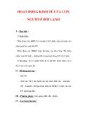 Giáo án ĐỊa lý lớp 7 : Tên bài dạy : HOẠT ĐỘNG KINH TẾ CỦA CON NGƯỜI Ở ĐỚI LẠNH