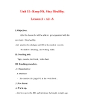 Giáo án Anh văn lớp 7 : Tên bài dạy : Unit 11: Keep Fit, Stay Healthy. Lesson 2 : A2 -3.