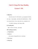 Giáo án Anh văn lớp 7 : Tên bài dạy : Unit 11: Keep Fit, Stay Healthy. Lesson 3 : B1.