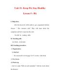 Giáo án Anh văn lớp 7 : Tên bài dạy : Unit 11: Keep Fit, Stay Healthy Lesson 5 : B4.